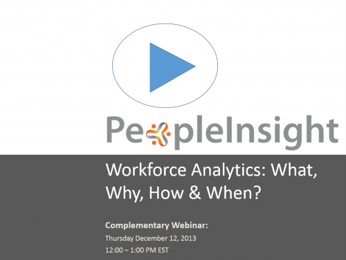 Workforce Analytics: What, Why, How and When?