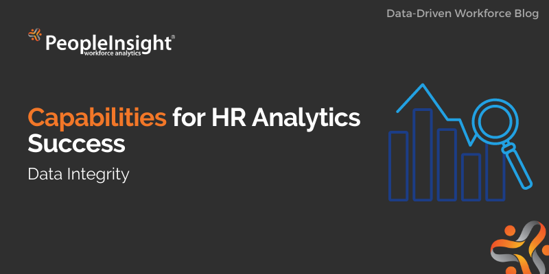 Capabilities for HR Analytics Success (Data Integrity)