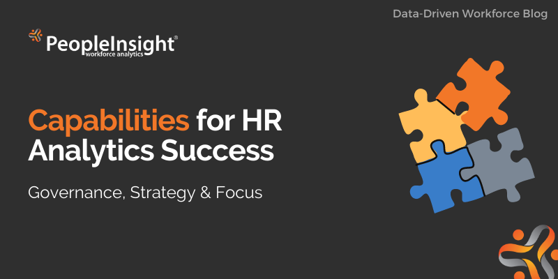 Capabilities for HR Analytics Success (Governance, Strategy & Focus)