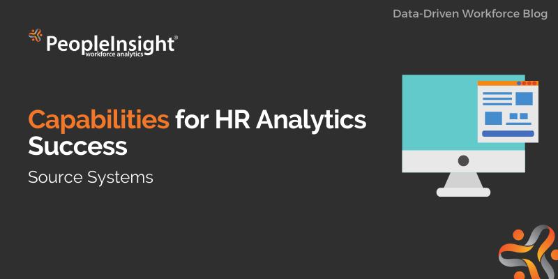 Capabilities for HR Analytics Success (Source Systems)