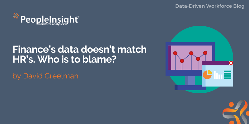 Finance's data doesn't match HR's. Who is to blame?