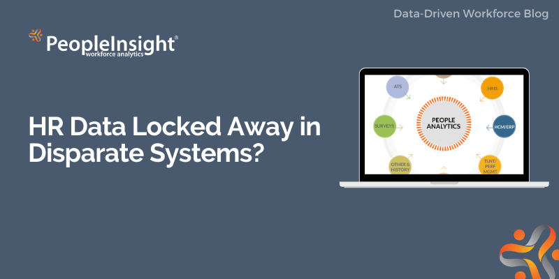 HR Data Locked Away in Disparate Systems? Part 2