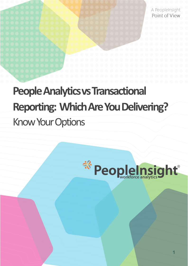 HR Transactional Reporting vs People Analytics PeopleInsight