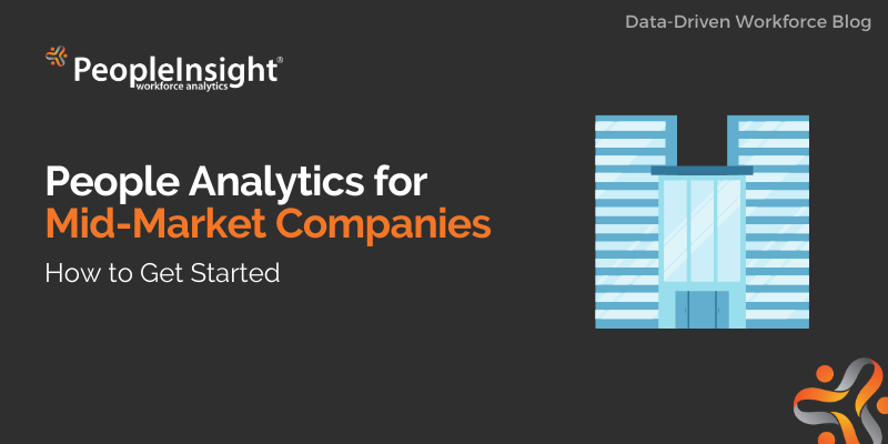 People Analytics for Mid-Market Companies: How to Get Started