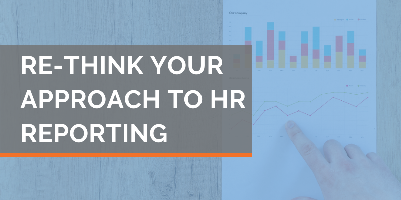 Re-think your approach to HR reporting