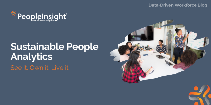 Sustainable People Analytics - See it. Own it. Live it.