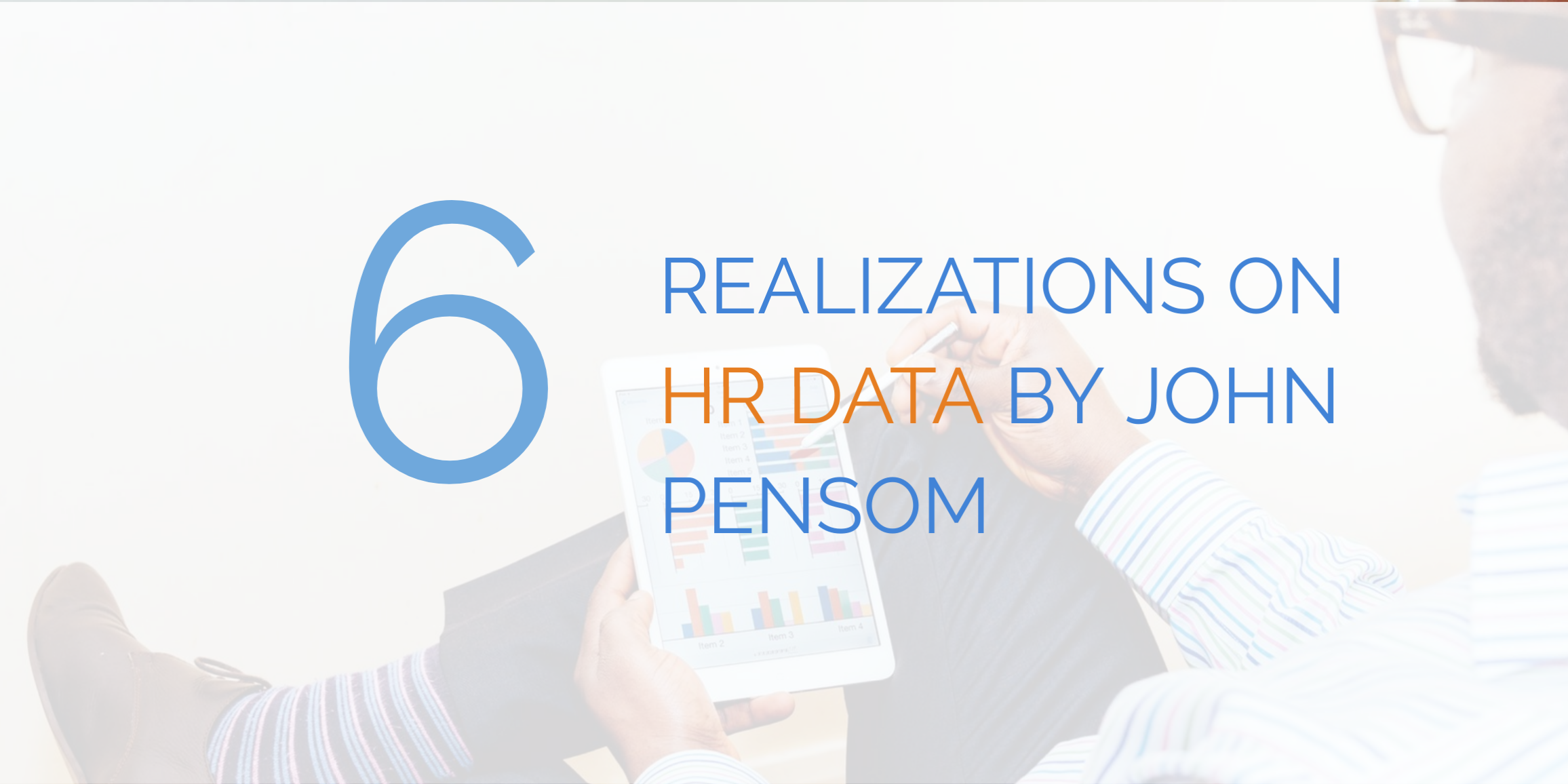 6 Realizations on HR Data